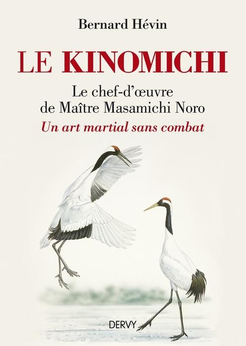 Le kinomichi ; un art martial sans combat