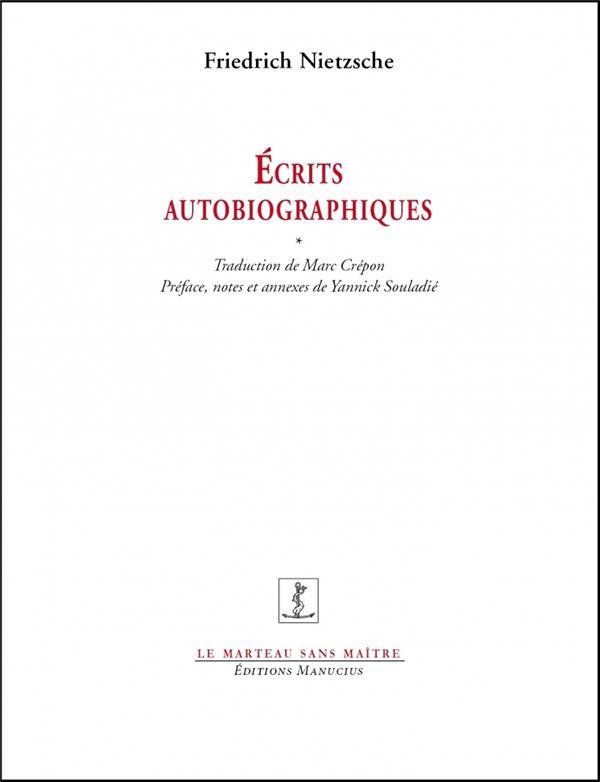 écrits autobiographiques ; l'invention d'une singularité (postface)