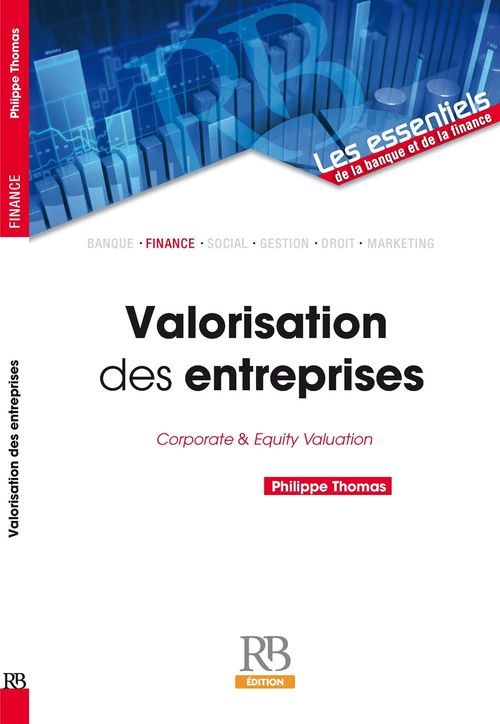 Valorisation des entreprises ; corporate and equity valuation