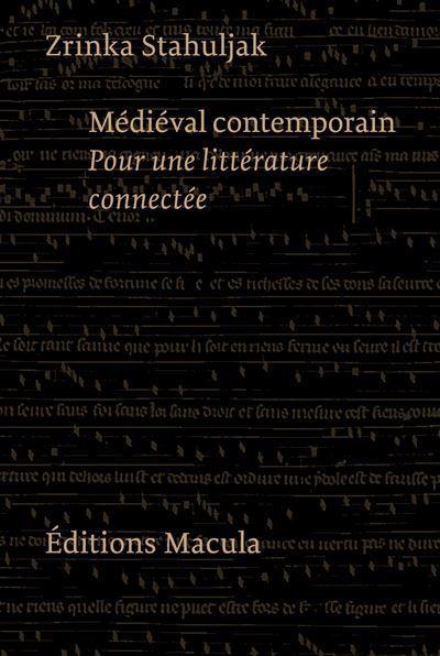 Médieval contemporain ; pour une littérature connectée