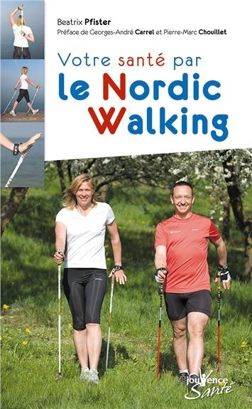 Votre Sante Par Le Nordic Walking