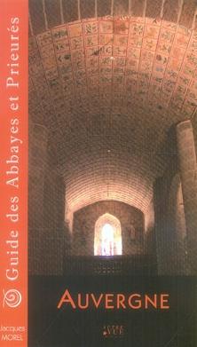 Guide des abbayes et prieurés en Auvergne