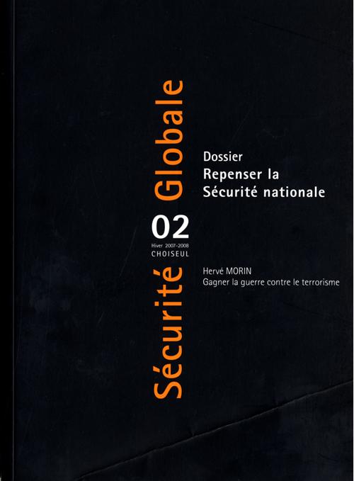 SECURITE GLOBALE n.2 ; repenser la sécurité nationale