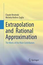 Vente EBooks : Extrapolation and Rational Approximation  - Claude Brezinski - Michela Redivo-Zaglia