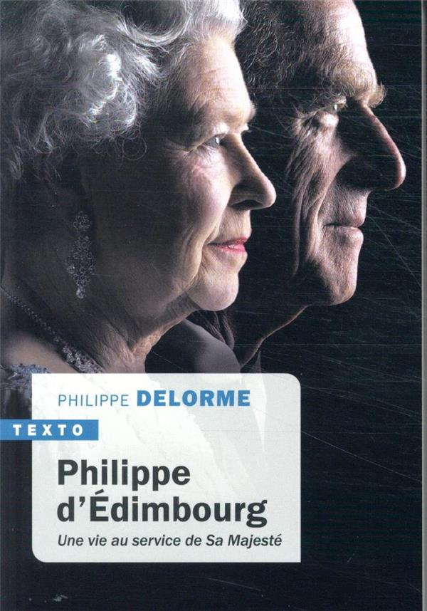 Philippe d'Edimbourg ; une vie au service de Sa Majesté