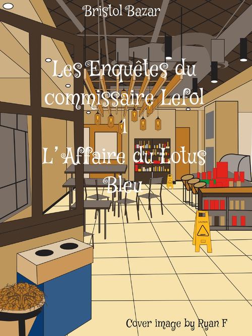 Les Enquêtes du commissaire Lefol
