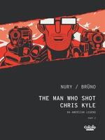 Vente EBooks : The Man Who Shot Chris Kyle - Part 2  - Fabien Nury