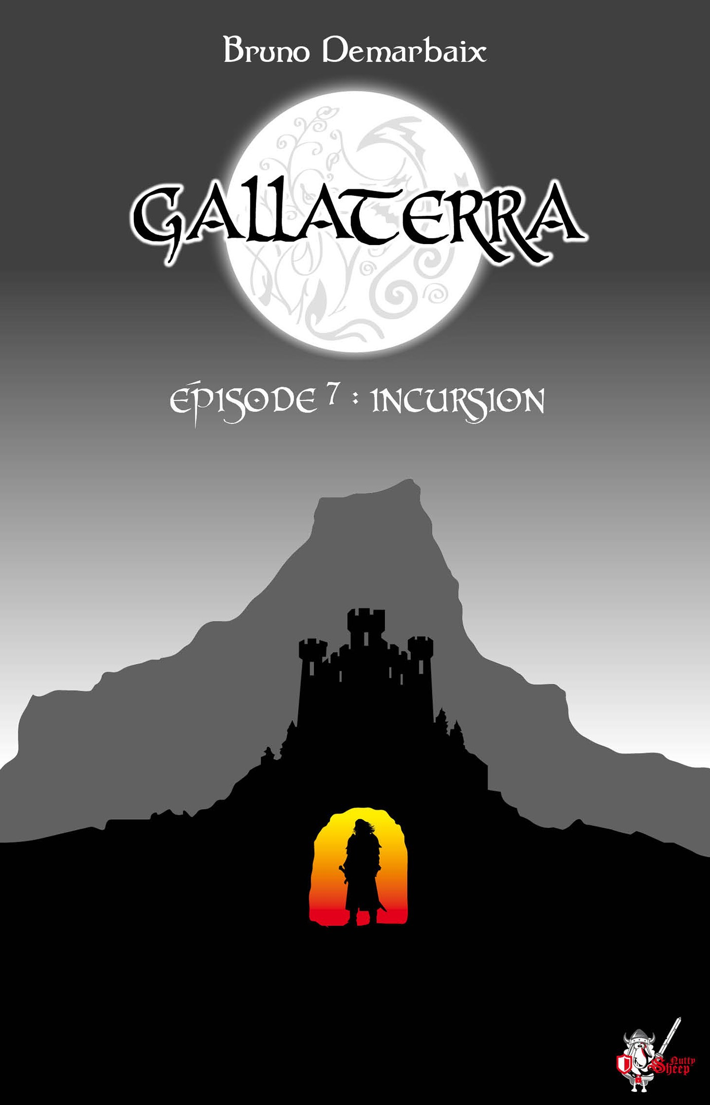Gallaterra - Épisode 7, Incursion