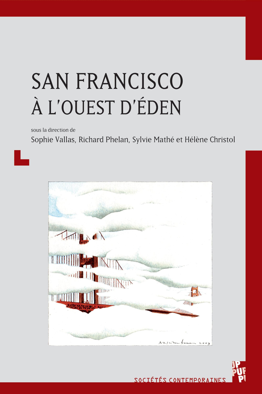 San Francisco, à l´ouest d´Éden