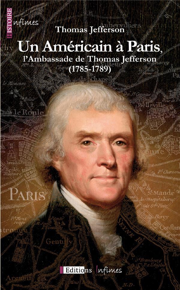 Un américain à Paris, l'ambassade de Thomas Jefferson
