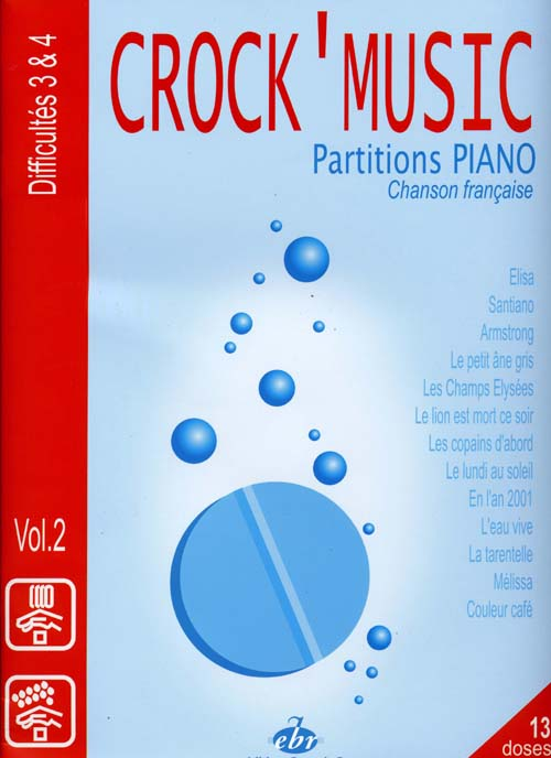 Crock'music t.2 ; partitions piano ; difficultés 3 et 4
