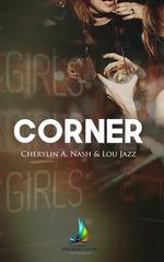 Vente Livre Numérique : Corner | livre lesbien, roman lesbien  - Lou Jazz - Cherylin A.Nash