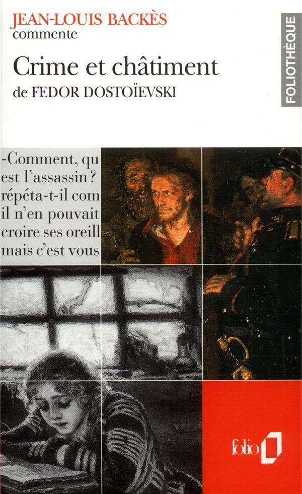 Crime Et Chatiment De Fedor Dostoievski (Essai Et Dossier)