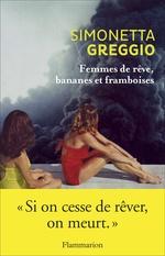 Vente Livre Numérique : Femmes de rêve, bananes et framboises  - Simonetta Greggio