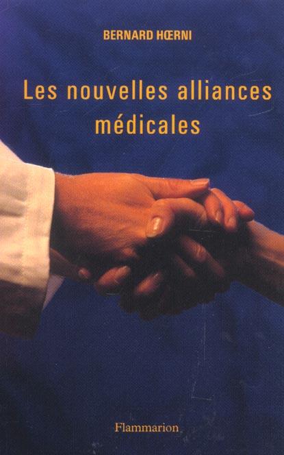 Les nouvelles alliances medicales
