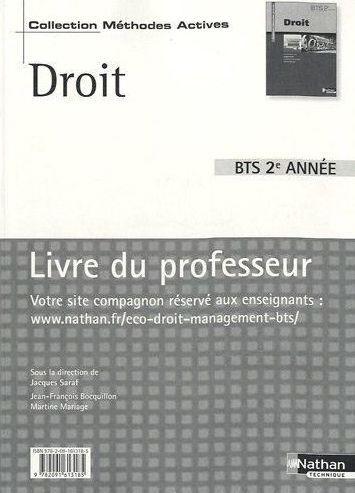 Droit ; Bts, 2eme Annee ; Livre Du Professeur (Edition 2010)