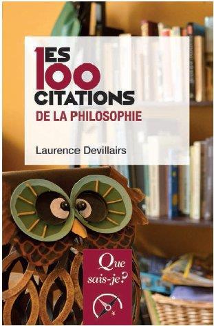 Les 100 citations de la philosophie (2e édition)