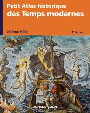 Petit atlas historique des Temps modernes (4e édition)