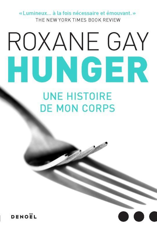 hunger ; une histoire de mon corps