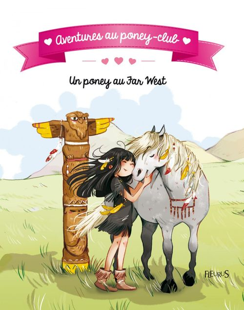 aventures au poney-club ; un poney au far west !