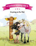 Vente EBooks : Aventures au poney-club ; un poney au far west !  - Juliette Parachini-Deny - Olivier Dupin