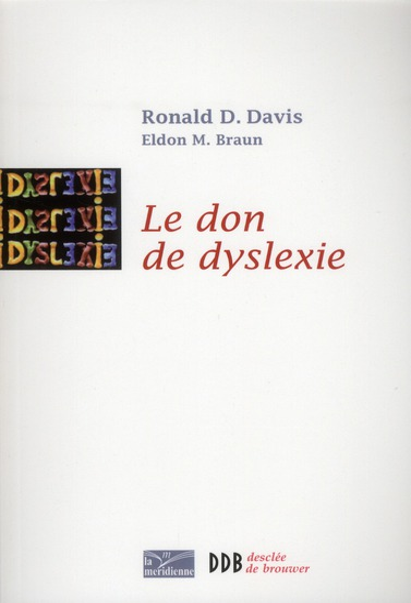 Le don de dyslexie (édition 2012)