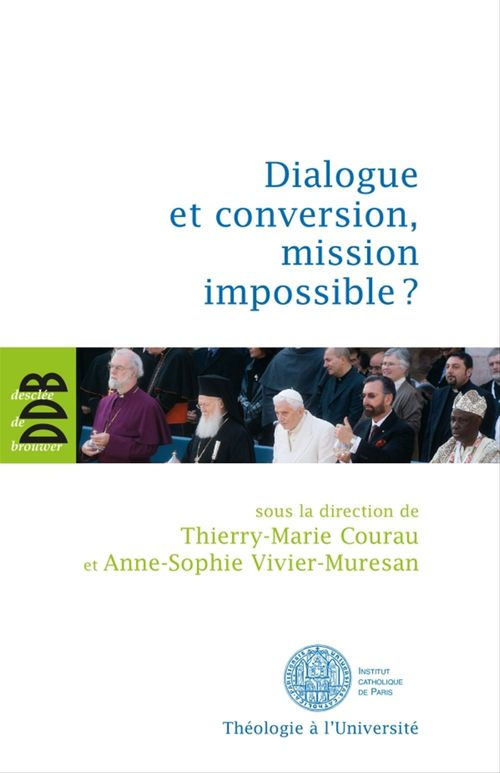 Dialogue et conversion, mission impossible ?