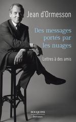 Vente EBooks : Des messages portés par les nuages  - Jean d'Ormesson