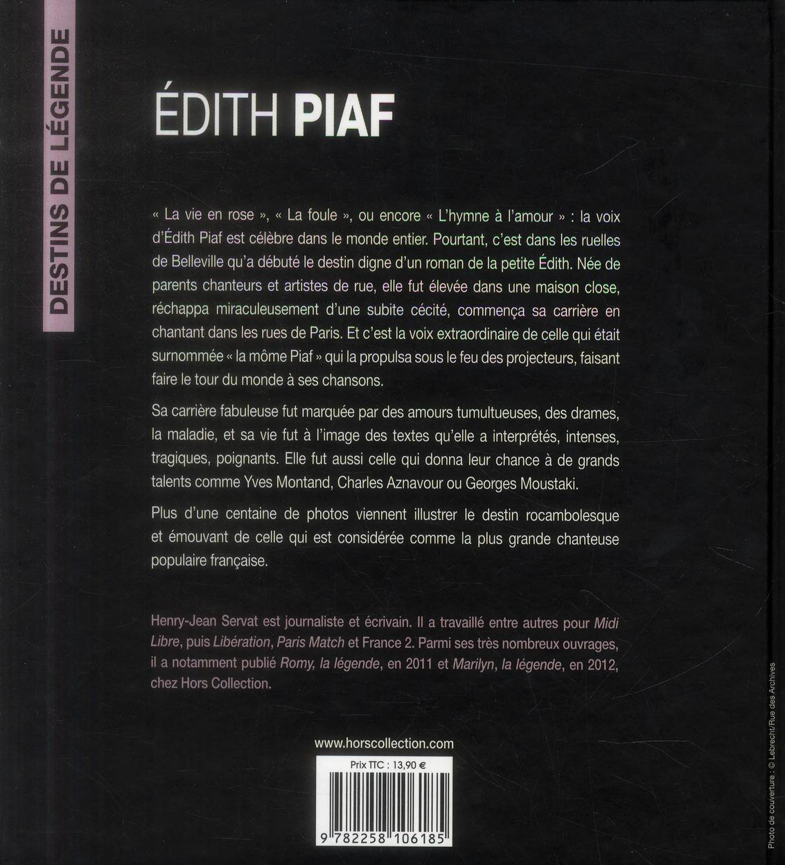 Edith Piaf ; destins de légende