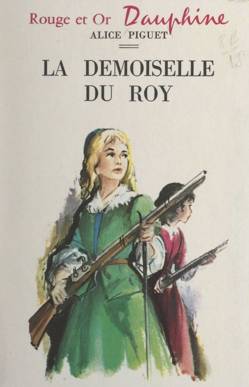 La demoiselle du Roy