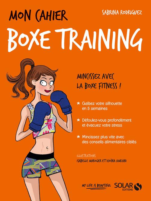 MON CAHIER ; boxe training