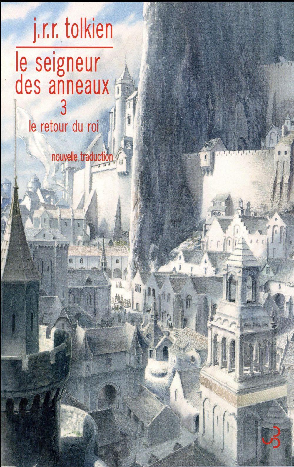 LE SEIGNEUR DES ANNEAUX T.3  -  LE RETOUR DU ROI Tolkien John Ronald Reuel