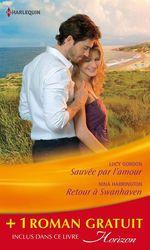 Vente Livre Numérique : Sauvée par l'amour - Retour à Swanhaven - Premier baiser  - Lucy Gordon - Nina Harrington