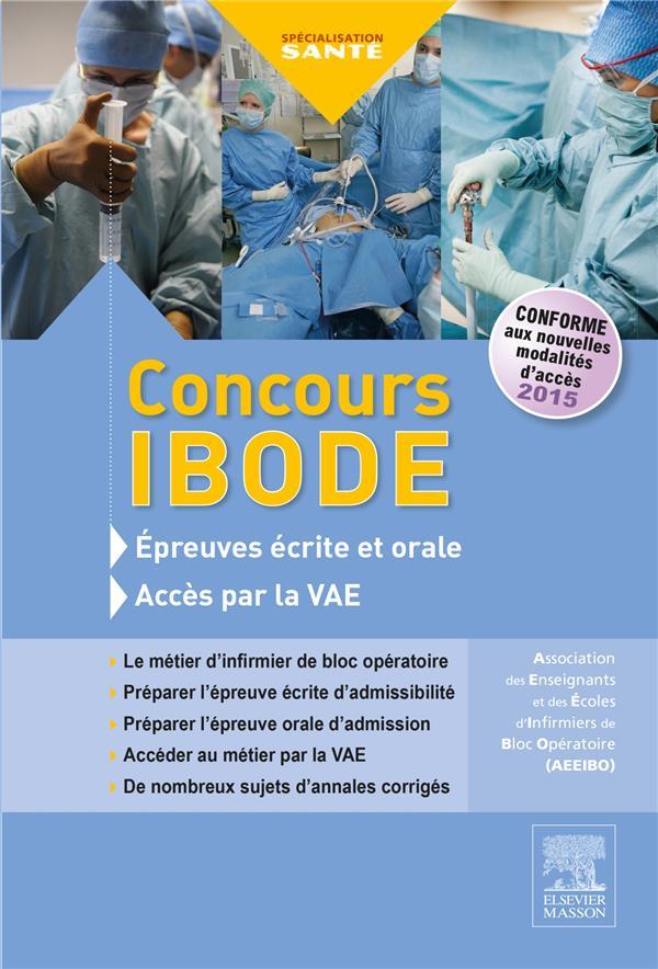 ENTRAINEMENT ; concours IBODE ; épreuves écrite et orale et accès par la VAE