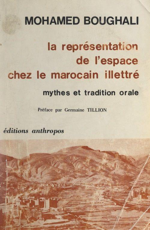 La représentation de l'espace chez le Marocain illettré