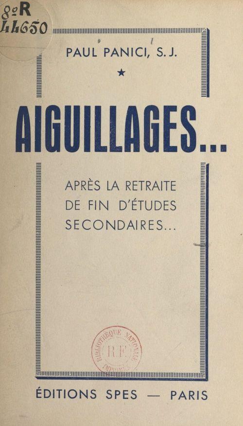 Aiguillages  - Paul Panici