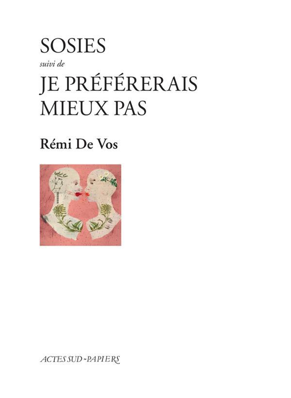 SOSIES  -  JE PREFERERAIS MIEUX PAS