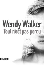 Vente Livre Numérique : Tout n'est pas perdu  - Wendy Walker