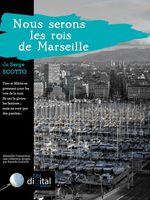 Vente Livre Numérique : Marseille Connection : Nous serons les rois de Marseille  - Serge Scotto