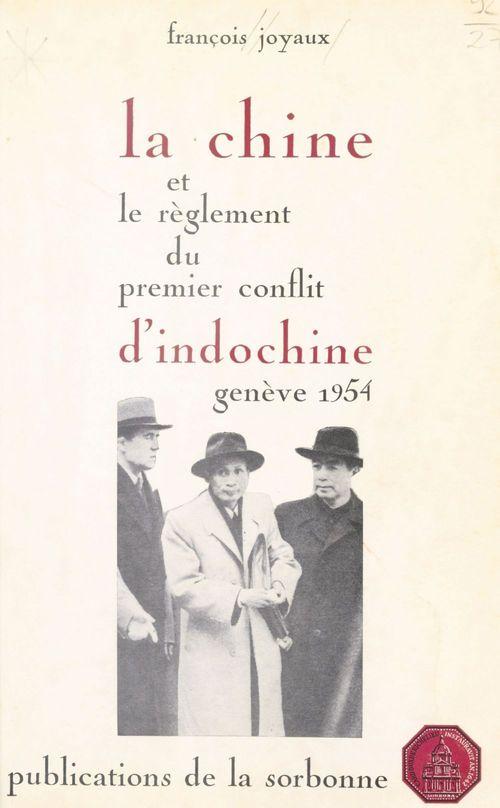 Chine et le reglement du premier conflit d indochine-geneve 1954