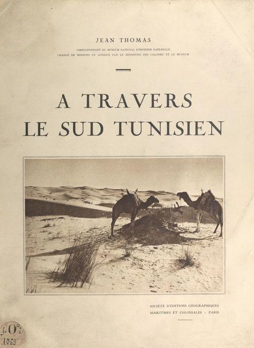À travers le Sud Tunisien