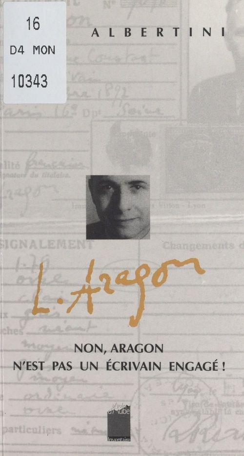 Non, Aragon n'est pas un écrivain engagé !