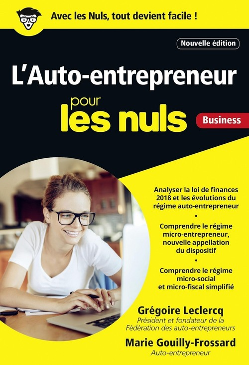 L'auto-entrepreneur pour les nuls ; business