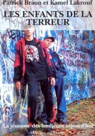 Les enfants de la terreur - la jeunesse des banlieues aujourd'hui