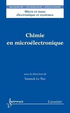 Chimie en microelectronique (micro et nano electronique et systemes, rta)