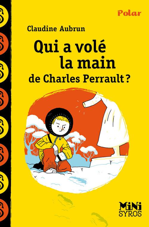 Qui a volé la main de Charles Perrault ?