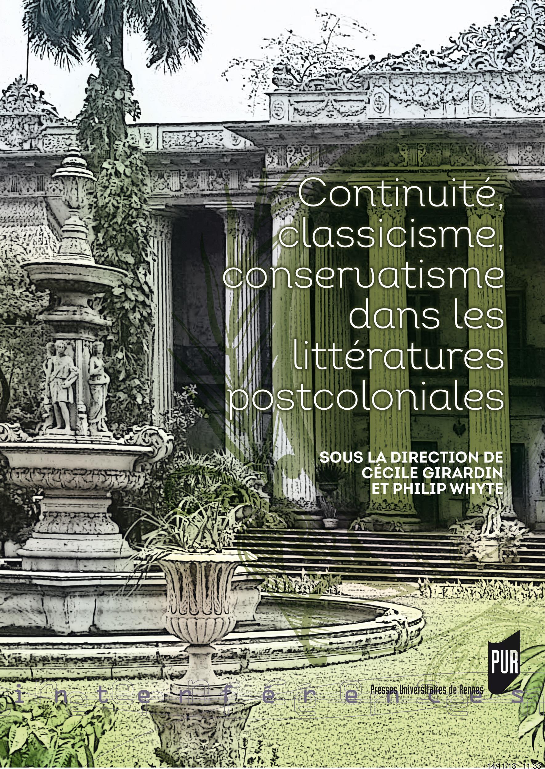 Continuité, classicisme, conservatisme dans les littératures postcoloniales  - Philip Whyte