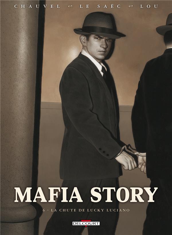 Mafia story t.6 ; la chute de Lucky Luciano