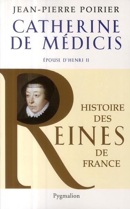 Catherine de Médicis ; épouse d'Henri II