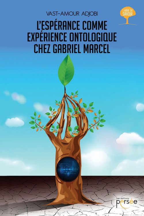 L'espérance comme expérience ontologique chez Gabriel Marcel